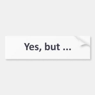 Ues, pero… (luz) etiqueta de parachoque