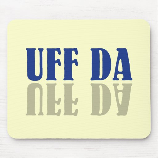 UFF DA Funny Scandinavia Mouse Pad
