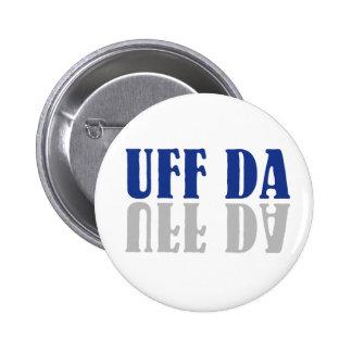 UFF DA Funny Scandinavian Pinback Button