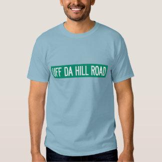 Uff Da Hill Road, Street Sign, Washington, US Tee Shirt