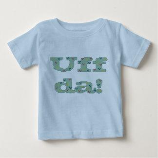 Uff da! Infant Shirt