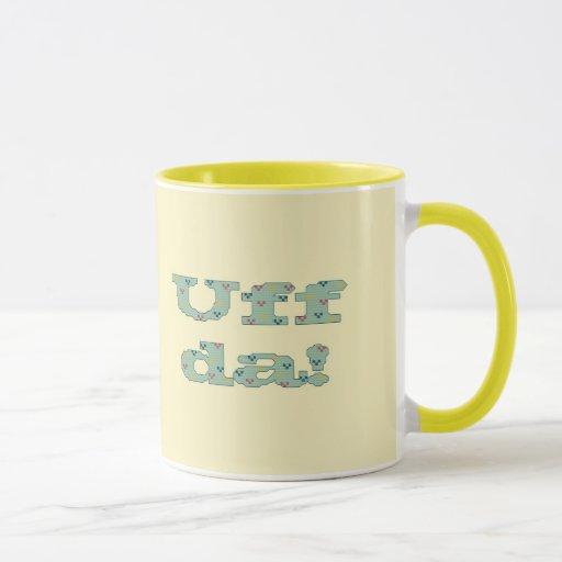 Uff da! Mug