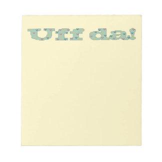 Uff da! Notepad