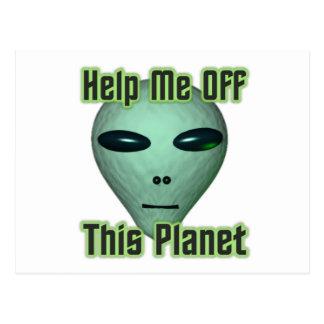 UFO Alien head Get me off this planet Postcard
