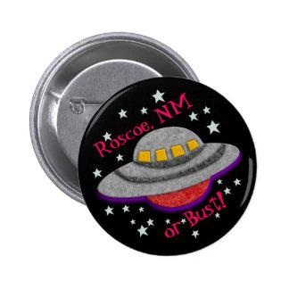 UFO de Felted - ¡Roscoe nanómetro o busto! Pin Redondo De 2 Pulgadas