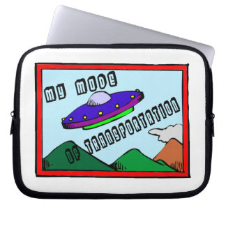 UFO Is My Mode Of Transportation Laptop Sleeve