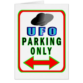 UFO Parking Only Card