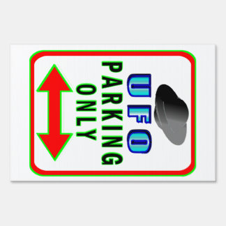 UFO Parking Only Sign