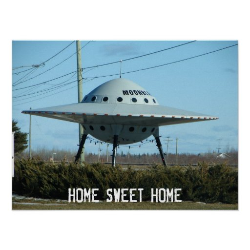 UFO Poster HOME SWEET HOME