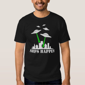 UFO Ships Happen Tee Shirt