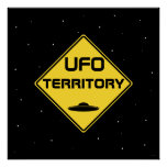 UFO territory Road Sign Posters