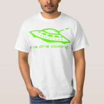 UFO We Are Coming T Shirt
