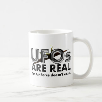 UFOs Are Real - The Air Force Doesn't Exist Coffee Mug