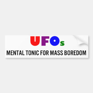 UFOs Tónico mental para el aburrimiento total Etiqueta De Parachoque