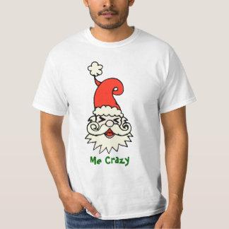Ugly Christmas Shirt Me Crazy Santa
