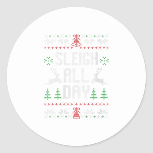 Ugly Christmas Sleigh All Day Funny Christmas Classic Round Sticker
