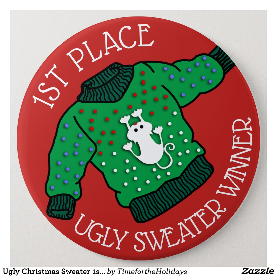 Ugly Christmas Sweater 1st Place Winner Button