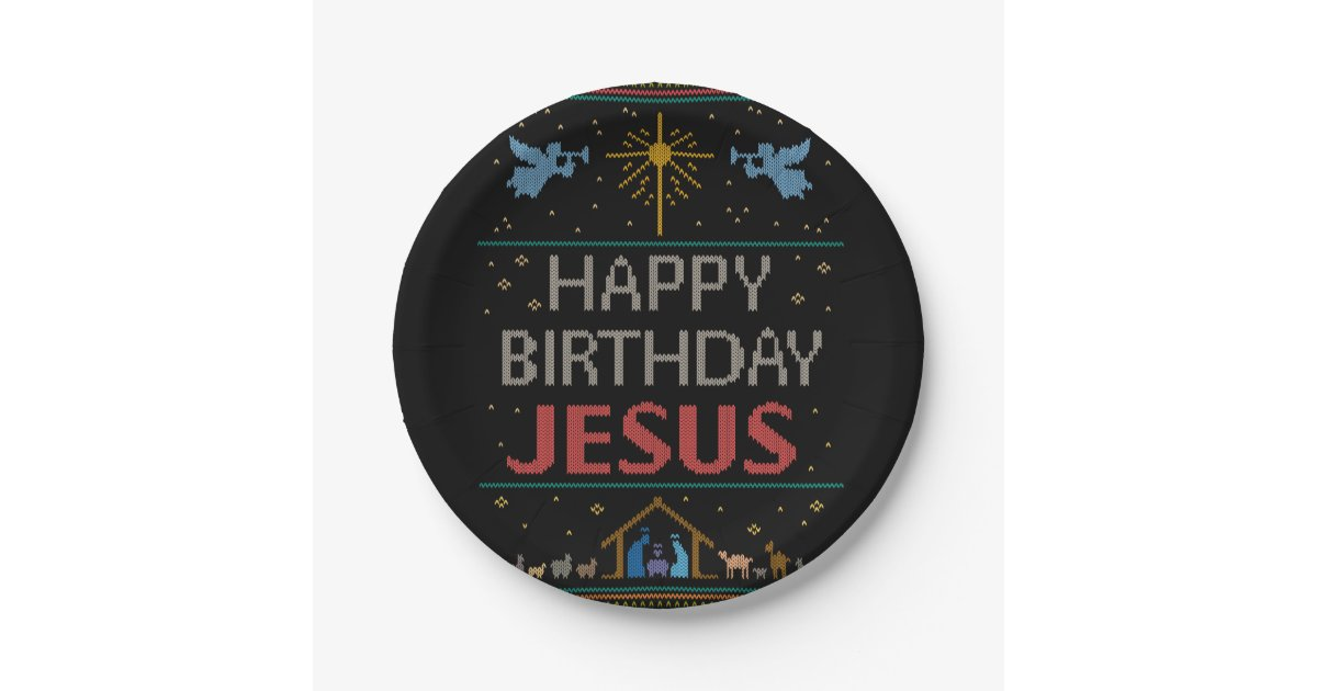 Ugly Christmas Sweater - Happy Birthday Jesus Paper Plate | Zazzle.com