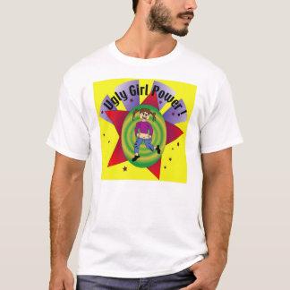 Ugly Girl Power T-Shirt