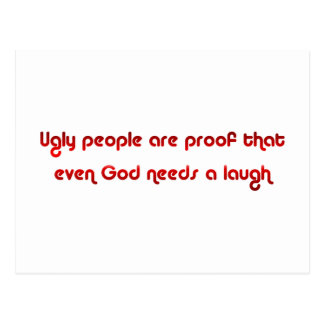Ugly People Are Funny Postcard