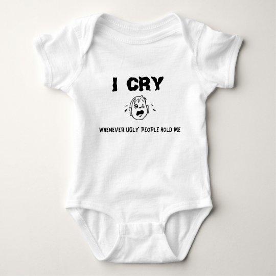 Ugly People Make Me Cry Baby Bodysuit
