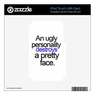 UGLY PERSONALITY DESTROYS A PRETTY FACE COMMENTS SKIN FOR iPod TOUCH 4G