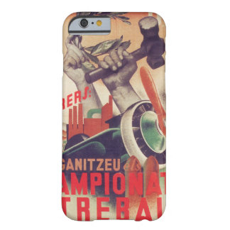 UGT Workers; organize_Propaganda Poster Barely There iPhone 6 Case