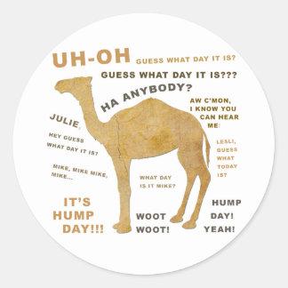 ¿Uh oh conjetura qué día es? ¡DÍA DE CHEPA!!! Pegatina Redonda