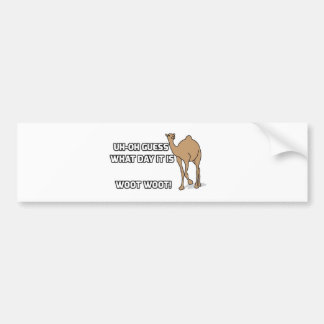 Uh-Oh Guess What Day It Is  - Hump Day Bumper Sticker