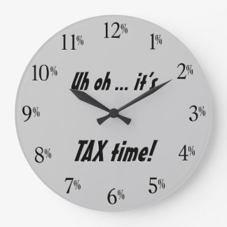 Uh oh... it's TAX time! Clock - Black text