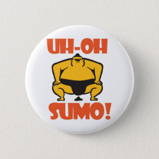 UH-OH SUMO! PINBACK BUTTON