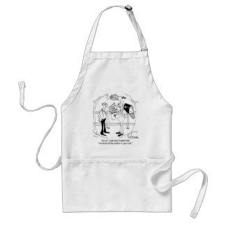 Uh Oh, You're Going to Add to Your Bid Adult Apron