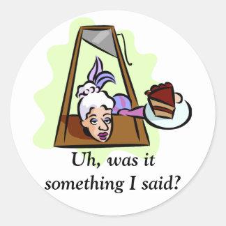 Uh, was it something I said? Classic Round Sticker