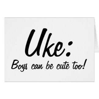 Uke : Boys can be cute too! Card