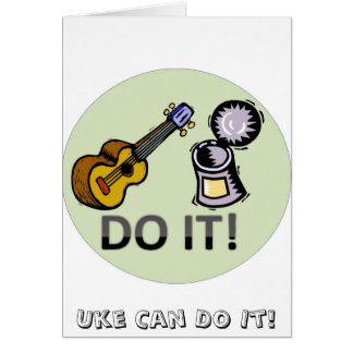 Uke can do it! greeting cards