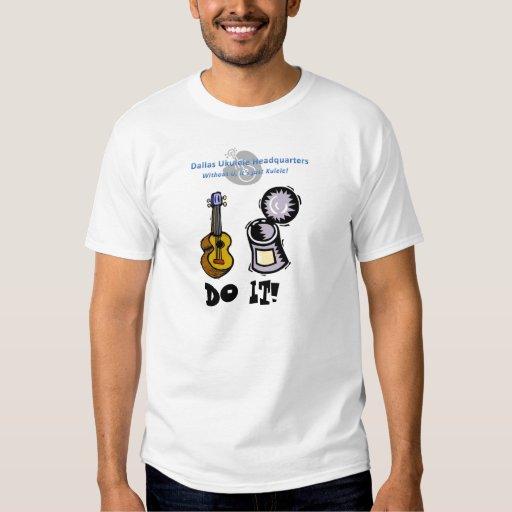 Uke Can Do It! T Shirt