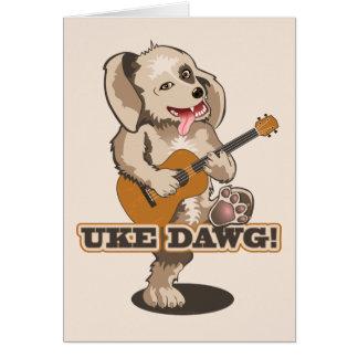 Uke Dawg! Card