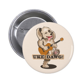 ¡Uke Dawg! Pin Redondo De 2 Pulgadas