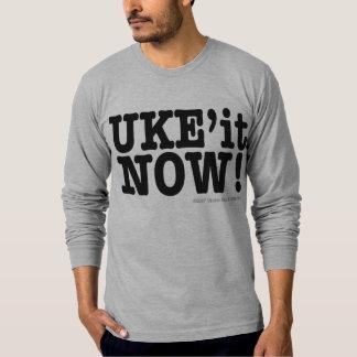 UKE'it NOW! T Shirt