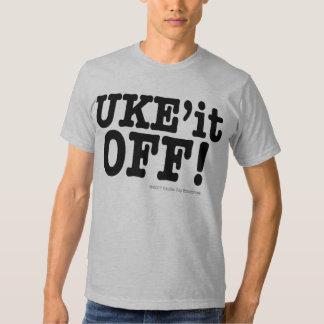 UKE'it OFF! T-shirt