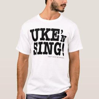 UKE'n SING! T-Shirt