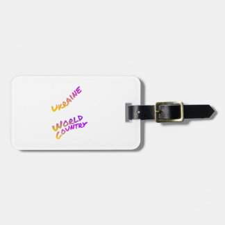 Ukraine world country, colorful text art luggage tag