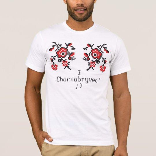 Ukrainian T-Shirt. I'm Chornobryvec' T-Shirt