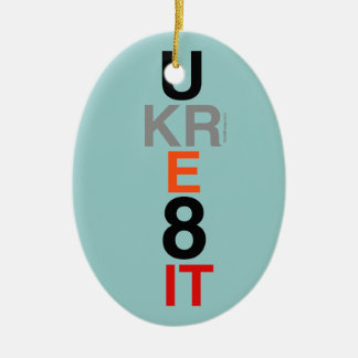 UKRE8IT (You Create It) Affirmation Oval Ornament