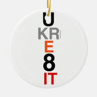UKRE8IT (You Create It) Inspirational Ornament