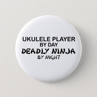 Ukulele Deadly Ninja by Night Pinback Button