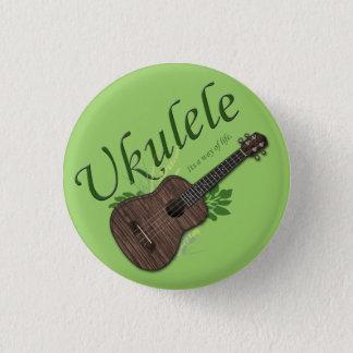 Ukulele-Its a way of life Small Button 2