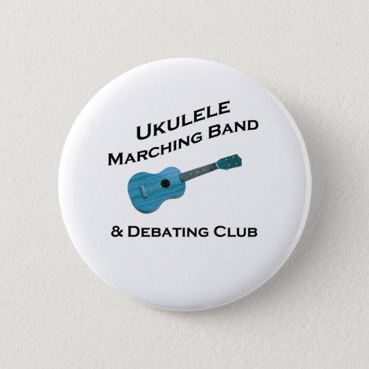Ukulele Marching Band & Debating Club Button