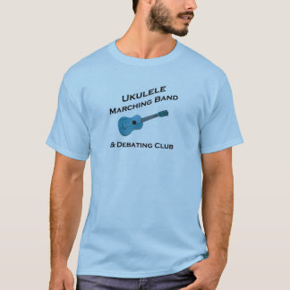 Ukulele Marching Band & Debating Club T-Shirt