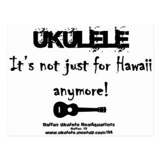 Ukulele ¡No está apenas para Hawaii más Tarjeta Postal